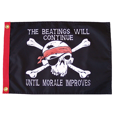 BEATINGS WILL CONTINUE… [PIRATE FLAG]