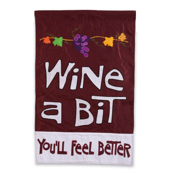 WINE A BIT, YOU'LL FEEL BETTER [APPLIQUE]