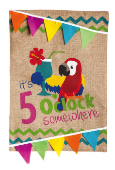 5 O'CLOCK SOMEWHERE [BURLAP GARDEN FLAG]